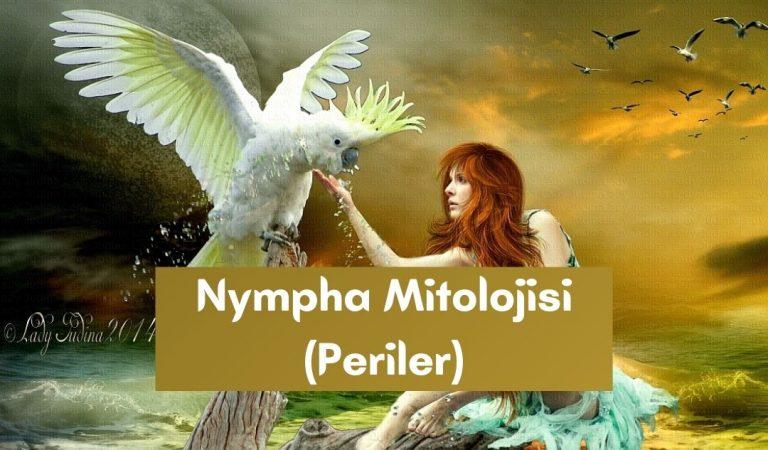 Nympha Mitolojisi (Periler Efsanesi)